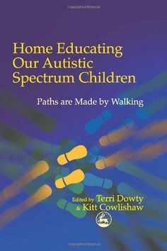 Home Educating Our Autistic Spectrum Children: Paths are made by walking by Terri Dowty. $22.79. http://www.letrasdecanciones365.com/detailb/dpelb/Be0l0b3s3a2uGx5z4pWr.html. Publisher: Jessica Kingsley; 1 edition (December 31, 2001). 300 pages. Mainstream educational provision for children on the autistic spectrum can be inadequate or inappropriate. An increasing number of parents dissatisfied with the education system are looking elsewhere for...