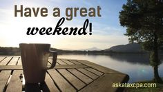 https://askataxcpa.com |  #weekend #relaxation #inspiration #happytime #business #CPA #CPAfirm #CPAExam