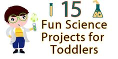 15 Fun Science Projects for Toddlers!  Keep your little ones' hands and minds busy this summer with fun science activities.