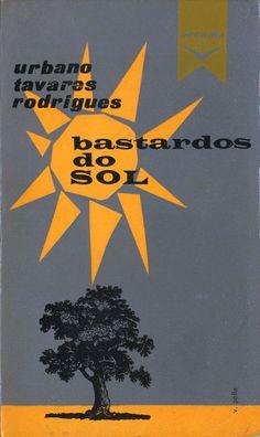 Os Bastardos do Sol - Urbano Tavares Rodrigues | Capa de Victor Palla