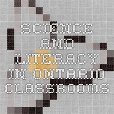Science and Literacy in Ontario Classrooms: A resource document from the Government of Ontario.