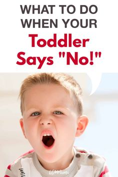 """At a some point, every toddler loves to say """"no"""" simply because they can. Here are 5 proven ways to deal with your toddler saying """"No"""" in common scenarios.   #lifeasmama #toddler #momlife #momhacks #parenting #dadlife Gentle Parenting Quotes, Natural Parenting, Parenting Advice, Toddler Behavior, Toddler Discipline, Positive Discipline, Terrible Twos, Potty Training Tips, Toddler Development"""
