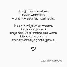 condoleance tekst bij overlijden ongeboren kind - Google zoeken The Words, Cool Words, Words Quotes, Me Quotes, Sayings, Dutch Quotes, Baby Quotes, Beautiful Words, Texts