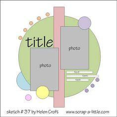 the sketch - Scrapbook.com #CreativeMemories #Sketches #Scrapbooking