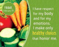Tengo respeto por mi cuerpo y mis emociones.  Solo tomo deciones saludables que me honran.