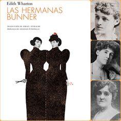 LIBROS LEÍDOS Y COMENTADOS: LAS HERMANAS BUNNER  (Edith Wharton)  (CONTRASEÑA)...