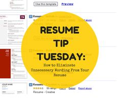 Resume Tip Tuesday: How to Eliminate Unnecessary Wording From Your Resume   http://bit.ly/1IJeDzz