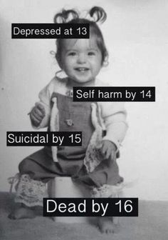 I'm going to change this. Depression by Self harm by 12 Attempted suicide by 13 and lets see what happens How I Feel, How Are You Feeling, My Demons, Depression Quotes, It Gets Better, Angst, In My Feelings, Sad Quotes, Deep Thoughts