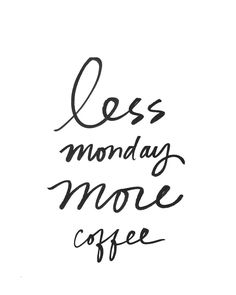 I think all of our team members have a caffeine addiction. Coffee Is Life, Coffee Love, Coffee Break, Coffee Coffee, Coffee Shop, Monday Morning Coffee, Weekday Quotes, Web Design, Coffee Images