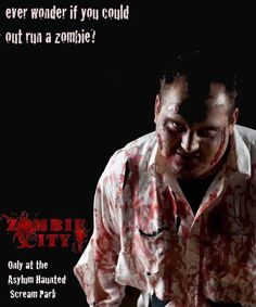 Zombie City is an Immersive Theatrical Haunted House at the Asylum Haunted Scream Park.. Bring your friends and get immersed into a George Romero Style Zombie Scare...  Come out this weekend and get scared!