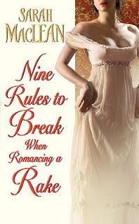 Book Review: Nine Rules to Brake when Romancing a Rake (Love By Numbers #1) by Sarah MacLean // Historical Romance