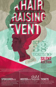 Hair Raising Event poster 2011 by Harvest Creative. Love the overlapping layers. Use this more often, I think.