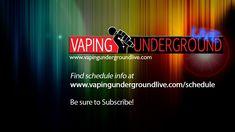 Vaping Underground Live Stream