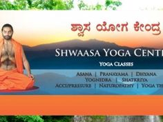 Yoga In Bangalore regular Classes from SHWAASAGURU SRI VACHANANAND SWAMIJI