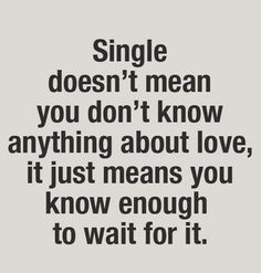 Waiting For Love Quotes Alluring Pinserah Ndunge On Hopeless Romantic  Pinterest  Patiently
