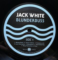 Jack White - Blunderbuss Vinyl LP Label