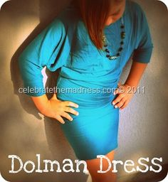 dolman dress tutorial... since I never have dresses with sleeves for the winter