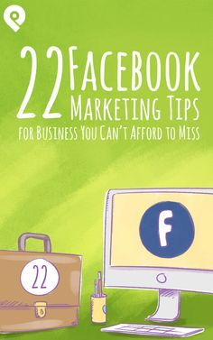 Think you know everything about Facebook marketing? Think again! 22 super valuable Facebook marketing tips for business you won't find anywhere else online.