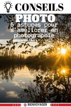 astuces prendre photographie #conseils #photographie #photo #astucephoto