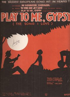 Play to Me Gypsy, The Song I Love, Vintage Sheet Music, European Song Hit, Irving Berlin Publishing, Blue and Orange Cover Art by BettywasaBombshell on Etsy