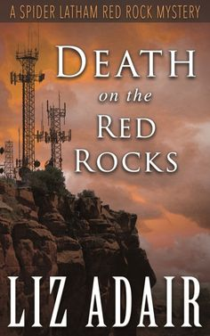 Check out today's FREE and $0.99 ebook deals including Death on the Red Rocks by: Liz Adair, Author. Genres: #Mysteries & #Suspense Cozy | Rating: Moderate. Now only $0.99 on Amazon Kindle! Deal ends: 01/14/2017 #ebookdeals #cozymystery