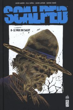 Scalped – Tome 8 - Le prix du salut : Aaron & Guéra Le Prix, Lectures, Vertigo, Movies, Movie Posters, Films, Film Poster, Popcorn Posters, Cinema