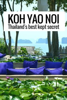 A travel guide to Koh Yao Noi - probably Thailand's best kept secret. Click to find out more.