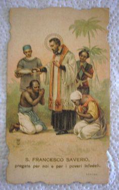ST FRANCIS XAVIER SAVER PATRON ST OF PARISH MISSION OLD DIE CUT HOLY CARD #HolyCards