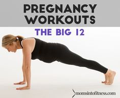 The Big 12 Pregnancy Workout Recommendations