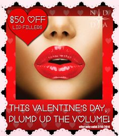 This Valentine's Day, Plump Up the Volume! Lip Fillers are $50 OFF. Offer good Valentine's Day ONLY. Call 214-420-7070 to take advantage of special pricing.