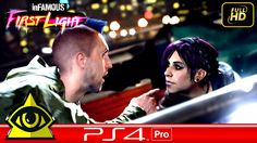 infamous first light Walkthrough Gameplay part 1 [ Playstation 4 PRO - L...