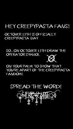 I am sooo doing that! Spread the word #creepypasta