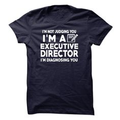 EXECUTIVE DIRECTOR T-Shirts, Hoodies. ADD TO CART ==► https://www.sunfrog.com/No-Category/EXECUTIVE-DIRECTOR-33257064-Guys.html?id=41382