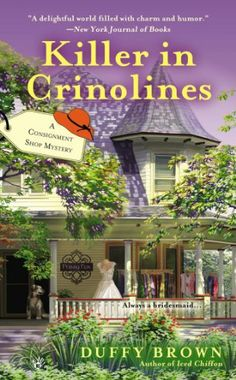 Killer in Crinolines (A CONSIGNMENT SHOP MYSTERY) by Duffy Brown, http://www.amazon.com/dp/B009KUWYQO/ref=cm_sw_r_pi_dp_0RcTrb0FRCAB6