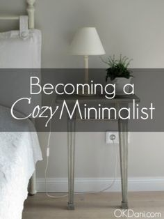 Cozy minimalism sounds much more attainable