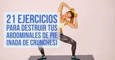 ¿Odias los crunches pero deseas abdominales poderosos? Este artículo es para tí. 21 ejercicios para fortalecer tus abdominales de pie.