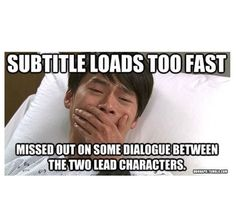 I hate when this happens when I'm watching kdrama!