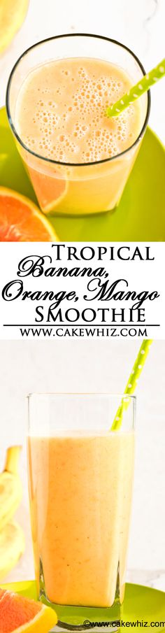 This healthy and refreshing TROPICAL BANANA ORANGE MANGO SMOOTHIE is so easy to make and perfect for breakfast or an after-workout snack! From cakewhiz.com