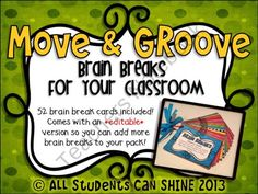 Move & Groove - Brain Breaks For Your Classroom product from All-Students-Can-Shine on TeachersNotebook.com