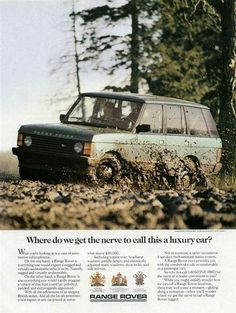 Where do we get the nerve to call this a luxury car Range Rover 1970, Range Rover Classic, Range Rovers, Land Rover 2012, Landrover Range Rover, 4x4, Range Rover Supercharged, Jaguar Land Rover, Car Posters