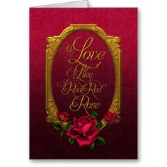 "Jaguarwoman's ""My Love Is Like A Red Red Rose"" Greeting Card"