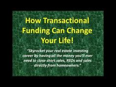 http://transactionalfundingfl.com/how-transactional-funding-works-for-real-estate-investors/ What is Transactional Funding?  Transactional Funding in real estate transactions is money that is borrowed for the purchase of a property and repaid on the same day from the proceeds of the sale of the same property.    This type of one-day loan allows an investor who has no money to purchase and legally sell his property to an end-buyer and make a profit after all costs.