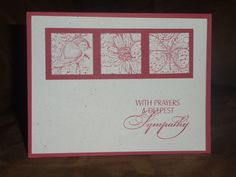 A simple sympathy card using Stampin'Up Garden Collage on a Rudy Red matt and natural white card stock.