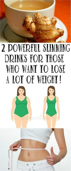 2 POWERFUL SLIMMING DRINKS FOR THOSE WHO WANT TO LOSE A LOT OF WEIGHT!
