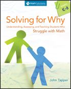 Solving for Why: Understanding, Assessing, and teaching Students Who Struggle with Math, from Math Solutions, is another Assessment and Remediation finalist with a lengthy title. (We heart lengthy titles/subtitles! Student Teaching, Math Teacher, Math Class, Teaching Ideas, Math Activities, Teacher Resources, Maths Solutions, Math Books, Instructional Coaching