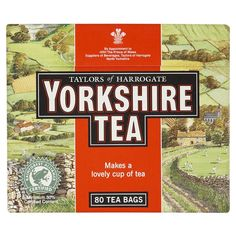 Tea. It gets most English people through everyday life, we are great tea lovers but I am a true lover of good old Yorkshire Tea.