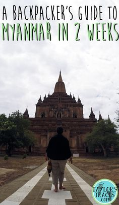 Plan your trip to Myanmar is this simple guide!