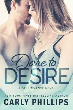 Dare to Desire - Carly Phillips - Book - BookPedia. Dare to Desire - Carly Phillips e-book, synopsis, review..