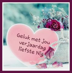 Birthday Msgs, Birthday Qoutes, Happy Birthday Messages, Birthday Cards, Afrikaans Quotes, Good Morning Inspirational Quotes, Happy B Day, Birthday Pictures, Special Occasion