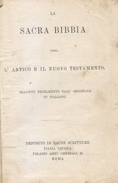 LA SACRA BIBBIA ossia antico e nuovo testamento 1909 Deposito di Sacre Scritture
